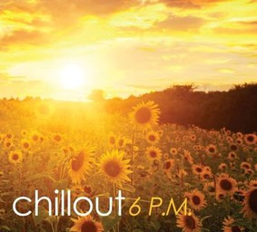 Various Artists - Chillout 6 P.M.