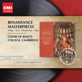 Choir of King's College - Renaissance Masterpieces