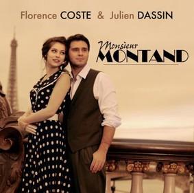 Florence Coste, Julien Dassin - Monsieur Montand