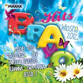 Various Artists - Bravo Hits Wiosna 2012