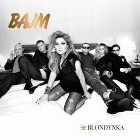 Bajm - Blondynka