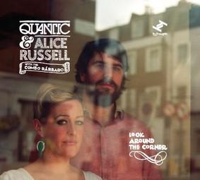 Quantic, Alice Russell - Look Around The Corner