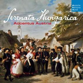 Accentus Austria - Serenata Hungarica