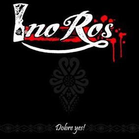 Ino Ros - Dobre Yes!