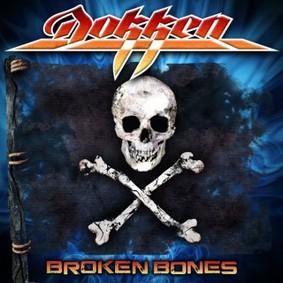 Dokken - Broken Bones