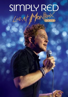 Simply Red - Live at Montreux 2003 [DVD]
