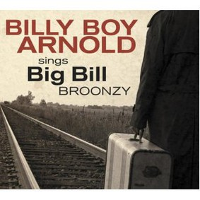 Billy Boy Arnold - Billy Boy Arnold Sings Big Bill Broonzy