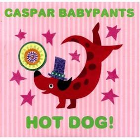 Caspar Babypants - Hot Dog