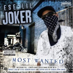 Ese Lil' Joker - Most Wanted