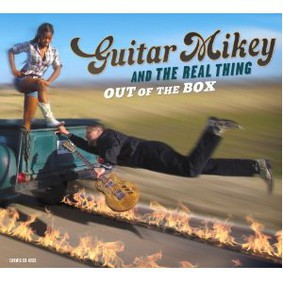 Guitar Mikey and the Real Thing - Out of the Box
