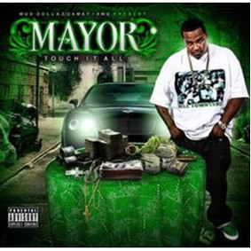Mayor - Touch It All