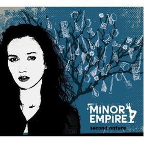 Minor Empire - Second Nature