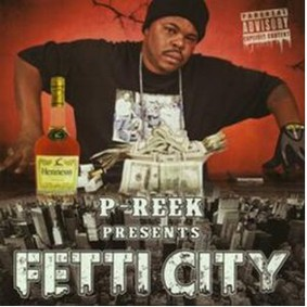 P-Reek - Fetti City
