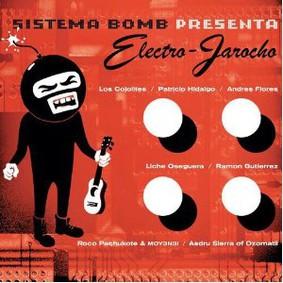 Sistema Bomb - Electro - Jarocho