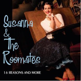 Susanna & The Roomates - 16 Reasons and More: 30 Doo Wop and Teen Pop Selections