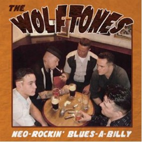 The Wolftones - Neo-Rockin' Blues-a-Billy