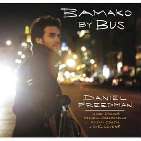 Daniel Freedman - Bamako by Bus