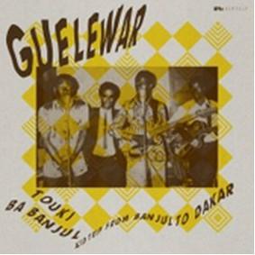 Guelewar - Touki Ba Banjul: Acid Trip from Banjul to Dakar