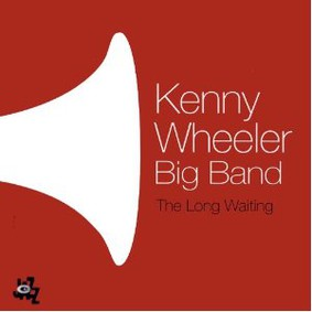Kenny Wheeler - The Long Waiting
