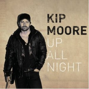 Kip Moore - Up All Night