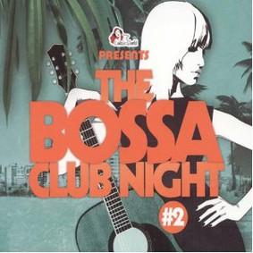 Ralph von Richthoven - Bossa Club Night, Vol. 2