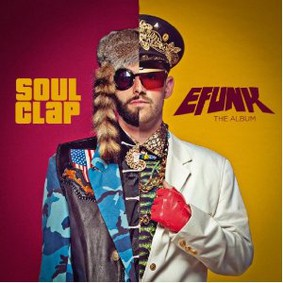 Soul Clap - Efunk: The Album