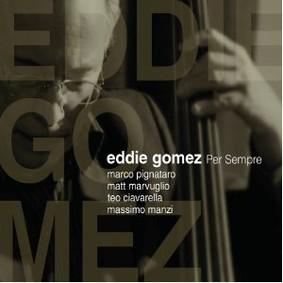 Eddie Gomez - Per Sempre