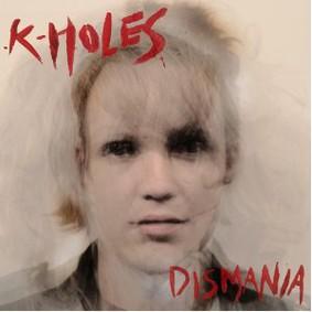 K-Holes - Dismania