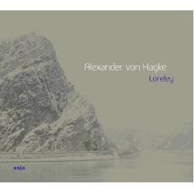 Alexander von Hagke - Loreley