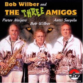 Bob Wilber - Bob Wilber and the Three Amigos