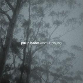 Philip Bader - Wishful Thinking