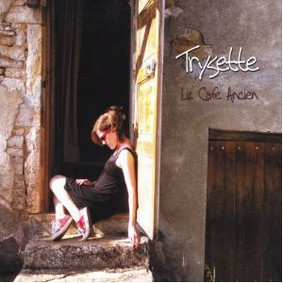 Trysette - Le Cafe Ancien