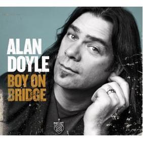 Alan Doyle - Boy on Bridge