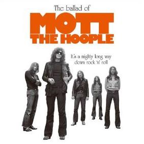 Mott the Hoople - The Ballad of Mott the Hoople
