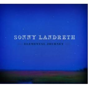 Sonny Landreth - Elemental Journey