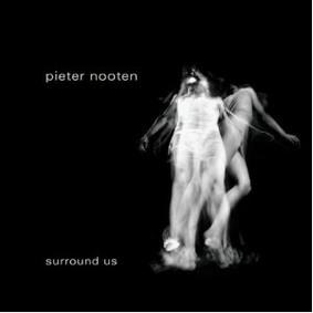 Pieter Nooten - Surround Us