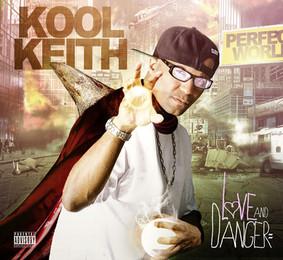 Kool Keith - Love and Danger