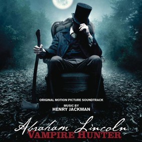 Various Artists - Abraham Lincoln: Łowca Wampirów) / Various Artists - Abraham Lincoln: Vampire Hunter