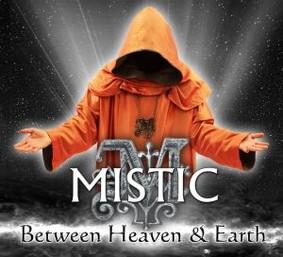 Mistic - Between Heaven & Earth