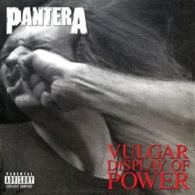 Pantera - Vulgar Display of Power (20th Anniversary)