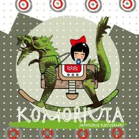 Various Artists - Komoriuta. Japońskie kołysanki