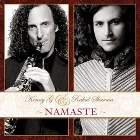 Kenny G, Rahul Sharma - Namaste