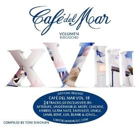 Various Artists - Cafe Del Mar. Volume XVIII