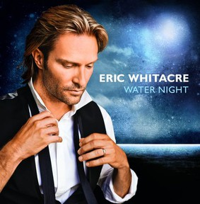 Eric Whitacre, Julian Lloyd Webber - Water Night