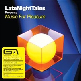 Various Artists - Late Night Tales Presents Music For Pleasure