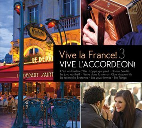 Various Artists - Vive La France Vive L'Accordeon! 3