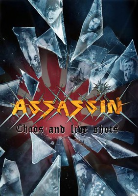 Assassin - Chaos And Live Shots [DVD]