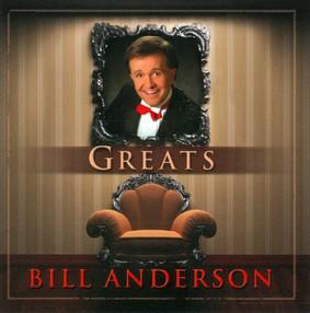 Bill Anderson - Greats