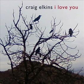 Craig Elkins - I Love You