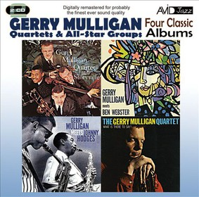Gerry Mulligan - Four Classic Albums: Gerry Mulligan Meets Johnny Hodges/What Is There to Say?/Gerry Mulligan Meets Ben Webster/